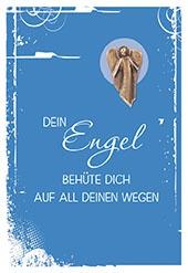 Klappkarte mit Neusilber-Engel Dein Engel behüte dich (5 St) Grußkarte Kuvert