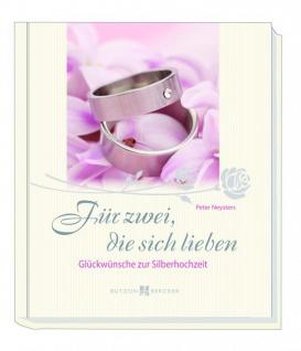 Für zwei, die sich lieben, Geschenkbuch Silberhochzeit