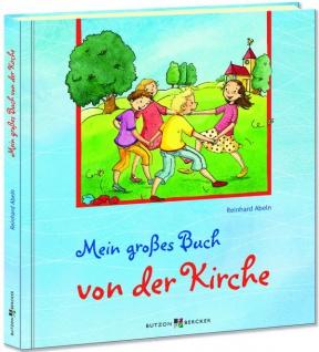 Geschenkbuch Mein großes Buch von der Kirche