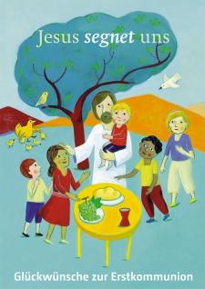 Glückwunschkarte Jesus segnet uns Glückwünsche zur Erstkommunion Kuvert 6 Stück