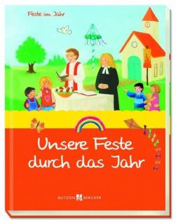Kinderbuch Unsere Feste durch das Jahr Christliche Bücher