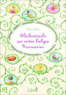 Geschenkbuch Glückwünsche zur ersten heiligen Kommunion
