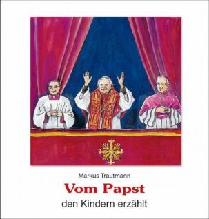Vom Papst den Kindern erzählt, Sachbuch Christliche Bücher