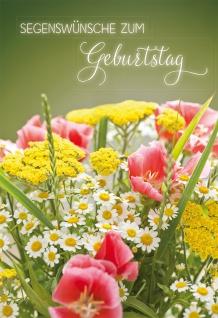 Glückwunschkarte Geburtstag Blumenstrauß Psalm 6 St Kuvert Bibelwort Glaube