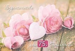 Gluckwunschkarte Segenswunsche Zum 75 Geburtstag 6 St Rosen Und