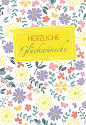 Glückwunschkarte Zum Geburtstag Herzliche Glückwünsche 6 St Blumen F Hübner