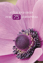 Gluckwunschkarte Gluck Und Segen Zum 75 Geburtstag 6 St Blumen