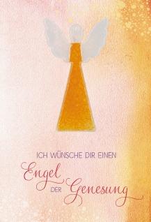 Klappkarte Ich wünsche dir einen Engel der Genesung (5 St) mit Glasanhänger Engel