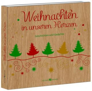 Geschenkbuch Weihnachten in unseren Herzen Christliche Bücher