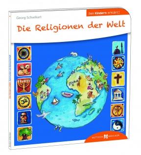 Die Religionen der Welt den Kindern erklärt Christliche Bücher