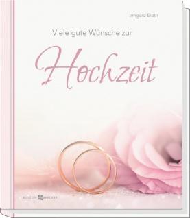 Geschenkbuch Viele gute Wünsche zur Hochzeit Christliche Bücher