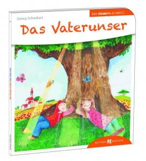 Das Vaterunser den Kindern erzählt, Kinderbuch