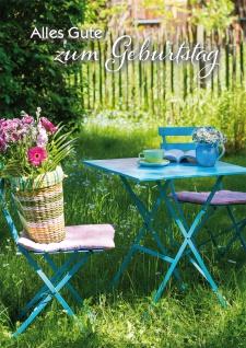 Glückwunschkarte Geburtstag Garten 6 St Kuvert Gartenmöbel Blumenstrauß Buch