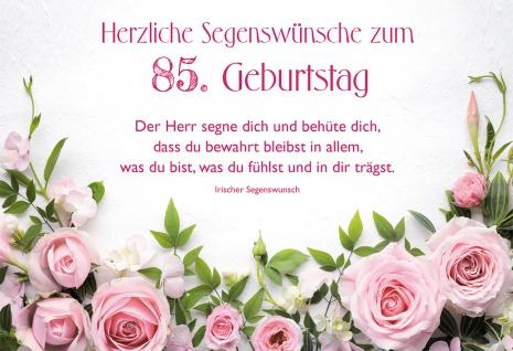 Glückwunschkarte 85. Geburtstag Rosen 6 St Kuvert Segen Gott Glaube Schutz Seele
