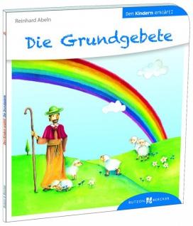 Die Grundgebete den Kindern erklärt Christliche Bücher
