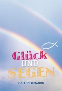 Geld--Geschenkkarte Glück und Segen zur Konfirmation (6 St) Regenbogen