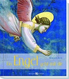 Geschenkbuch Ein Engel geht mit dir Christliche Bücher