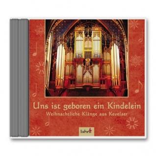 Uns ist geboren ein Kindelein, CD Weihnachtslieder