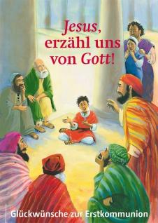 Glückwunschkarte Glückwünsche Erstkommunion (6 Stück) Jesus erzähl uns von Gott!