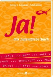 JA! Das Jugendgebetbuch A-Z Christliche Bücher