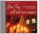 Der Tag will sich nun neigen, CD Meditative Musik