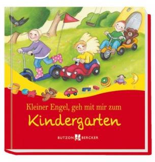 Kleiner Engel, geh mit mir zum Kindergarten Christliche Bücher