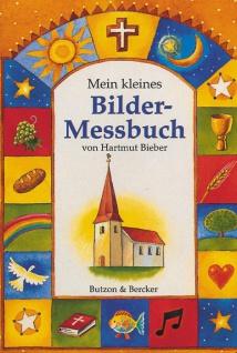 Mein kleines Bilder-Messbuch, Ablauf des Gottesdienstes Christliche Bücher
