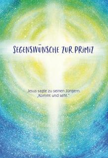 Glückwunschkarte Kommt und seht Primiz 3 St Kuvert Erste heilige Messe