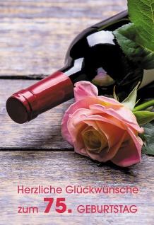 Glückwunschkarte 75. Geburtstag Wein Rose 6 St Kuvert Lebensfreude Segen