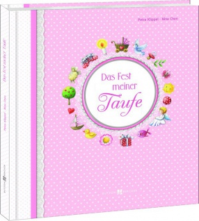 Hochwertiges Album für Mädchen Das Fest meiner Taufe Christliche Bücher