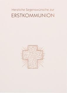 Glückwunschkarte Kreuz Herzliche Segenswünsche zur Erstkommunion 6 Stück Kuvert