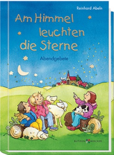 Am Himmel leuchten die Sterne Abendgebete Kinderbuch