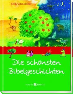 Kinderbuch Die schönsten Bibel-Geschichten Christliche Bücher