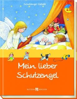 Mein lieber Schutzengel, Geschenkbuch für Kinder