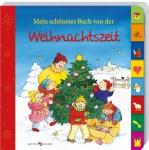 Pappbilderbuch Mein schönstes Buch von der Weihnachtszeit