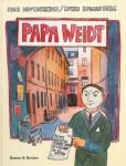 Papa Weidt, Er bot den Nazis die Stirn
