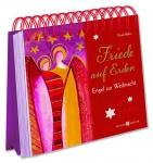 Friede auf Erden, Aufstellbuch Texte zu Weihnachten Schutzengel Geschenke