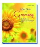 Geschenkbuch Alles Gute zur Genesung, Texte, Gedanken