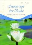 Geschenkbuch Immer mit der Ruhe, Geduld und Zuversicht