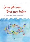 Geschenkheft Erstkommunion Jesus gibt uns Brot zum Leben