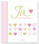 Erinnerungsalbum Ja. Unsere Hochzeit Geschenkbuch zur Hochzeit