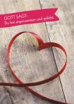 Postkarte Gott sagt: Du bist angenommen und geliebt (10 St) Herz Grußkarte