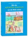 Kinderbuch Wie der Apostel Paulus um die Welt reiste