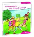 Kommunion als Gemeinschaft den Kindern erklärt Geschenkbuch zur Erstkommunion