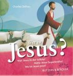 Wer ist Jesus? Wissen über den christlichen Glauben