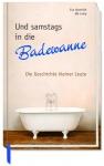 Geschenkbuch Und samstags in die Badewanne