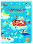 Bilderbuch Mein großes Gute-Nacht-Wimmelbuch