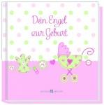 Geschenkbuch Dein Engel zur Geburt, Mädchen