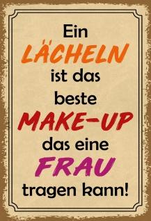 Blechschild Spruch Ein Lächeln ist das perfekte Make-up... 20x30 Deko tin sign