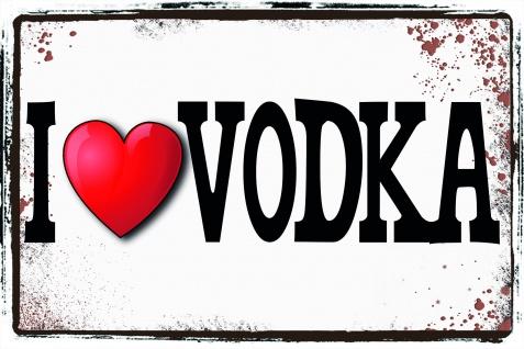 I love Vodka, ich liebe vodka blechschild